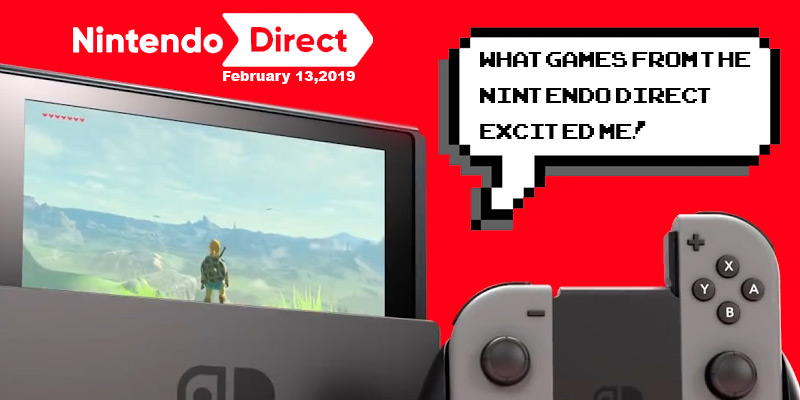 WHAT DID THE NINTENDO SWITCH DIRECT OFFER?