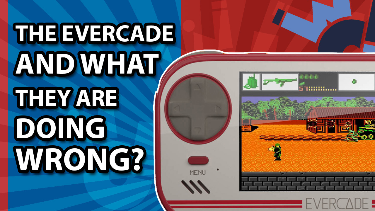 WHAT IS THE EVERCADE AND WHAT I THINK THEY ARE DOING WRONG?